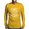Funky Cold Medina Mens Long Sleeve T-Shirt