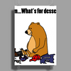 Funky Funny Brown Bear that Ate the Hiker Poster Print (Portrait)
