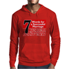 Funny  7 Words for Marriage, Ideal Gift, Birthday Present Mens Hoodie