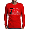 Funny  7 Words for Marriage, Ideal Gift, Birthday Present Mens Long Sleeve T-Shirt