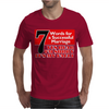 Funny  7 Words for Marriage, Ideal Gift, Birthday Present Mens T-Shirt