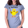 Funny Chick with Golf Club Womens Fitted T-Shirt