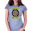 Funny Darts I'm Never Wearing, Ideal Gift or Birthday Present. Womens Fitted T-Shirt