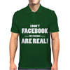 Funny Facebook My Friends Are Real Mens Polo