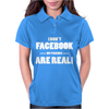 Funny Facebook My Friends Are Real Womens Polo
