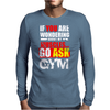Funny fitness design. Mens Long Sleeve T-Shirt