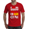 Funny fitness design. Mens T-Shirt
