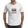 FUNNY FUN SMILE WHEN YOU'RE GAY IT ADDS NEW MEANING TO ONE MANS JUNK IS ANOTHER MANS TREASURE Mens T-Shirt