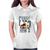 FUNNY HOW ? Womens Polo