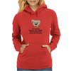 Funny humour comedy I LOVE MY DOGS THEY NEVER ONCE COMPLAIN ABOUT HAVING TO LOOK AT ME WHEN I'M NAKE Womens Hoodie