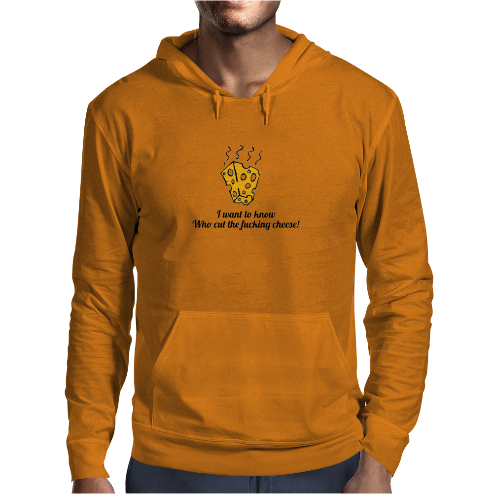funny humour smile satire who cut the fucking cheese Mens Hoodie