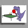 Funny Purple T-Rex Dinosaur Playing Table Tennis Poster Print (Landscape)
