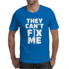 Funny Quote Mens T-Shirt