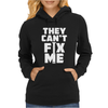 Funny Quote Womens Hoodie