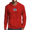 FUNNY SATIRE HUMOUR WELL I GOT IT! I'M GOING TO HEAVEN FOR THE CLIMATE AND HELL FOR THE COMPANY Mens Hoodie