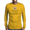 FUNNY SATIRE HUMOUROUS I THINK KIDS ARE A LOT LIKE FARTS YOU DON'T MIND YOUR OWN BUT EVERYONE ELSE'S Mens Long Sleeve T-Shirt