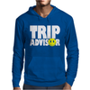 funny Trip Advisor, Ideal Gift, Birthday Present Mens Hoodie