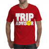 funny Trip Advisor, Ideal Gift, Birthday Present Mens T-Shirt