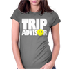 funny Trip Advisor, Ideal Gift, Birthday Present Womens Fitted T-Shirt