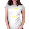 Future CEO Womens Fitted T-Shirt
