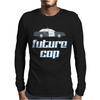 Future Cop Mens Long Sleeve T-Shirt