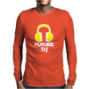 Future DJ Mens Long Sleeve T-Shirt