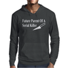 Future Parent Serial Killer Mens Hoodie