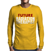 Future Radiation Therapist Mens Long Sleeve T-Shirt