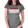 Future Radiation Therapist Womens Fitted T-Shirt