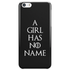 Game of thrones Arya Stark A Girl has no Name Phone Case