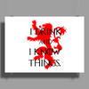 GAME OF THRONES DRINK AND I KNOW THINGS TYRION LANNISTER Poster Print (Landscape)