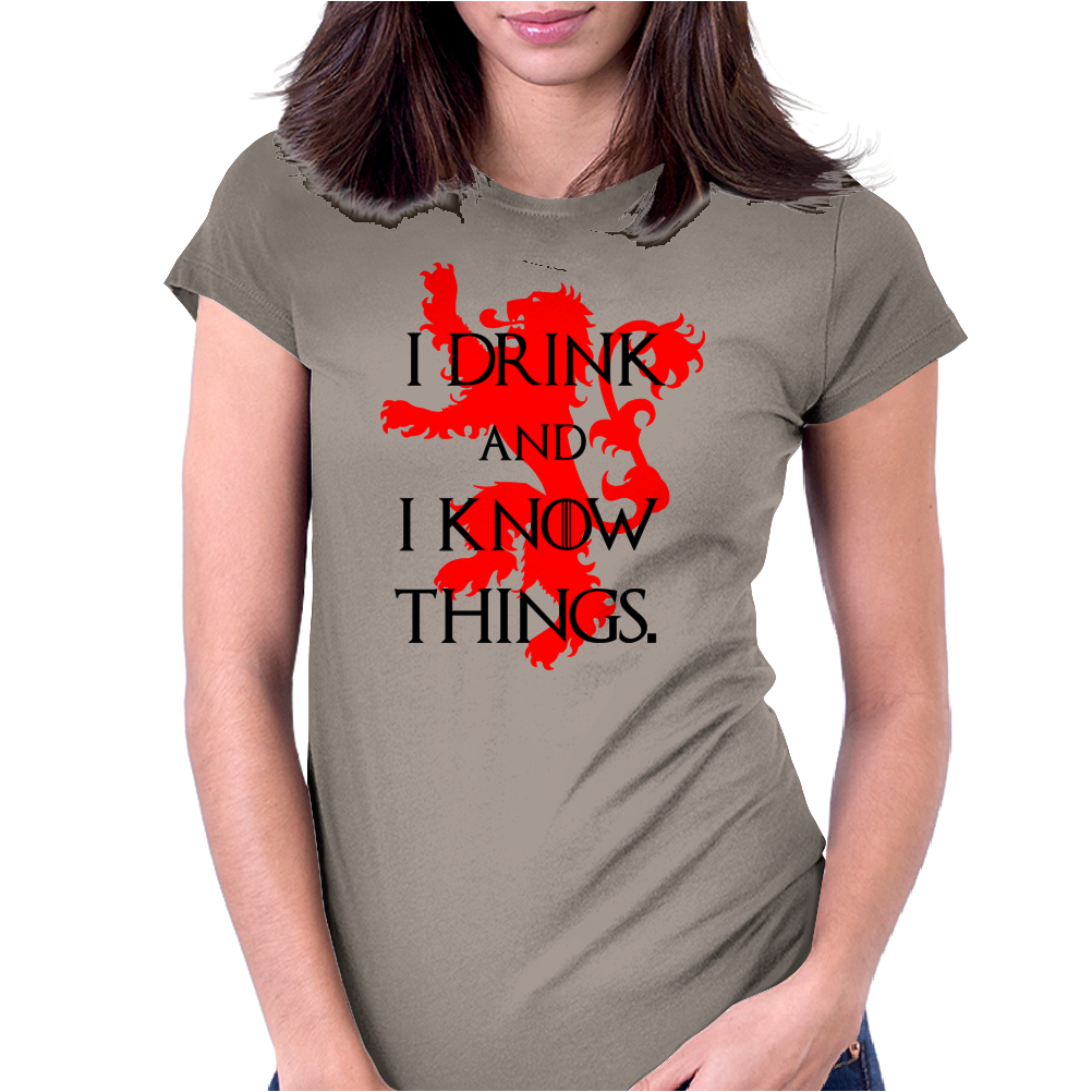 GAME OF THRONES DRINK AND I KNOW THINGS TYRION LANNISTER Womens Fitted T-Shirt