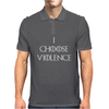 Game of thrones I choose Violence Mens Polo