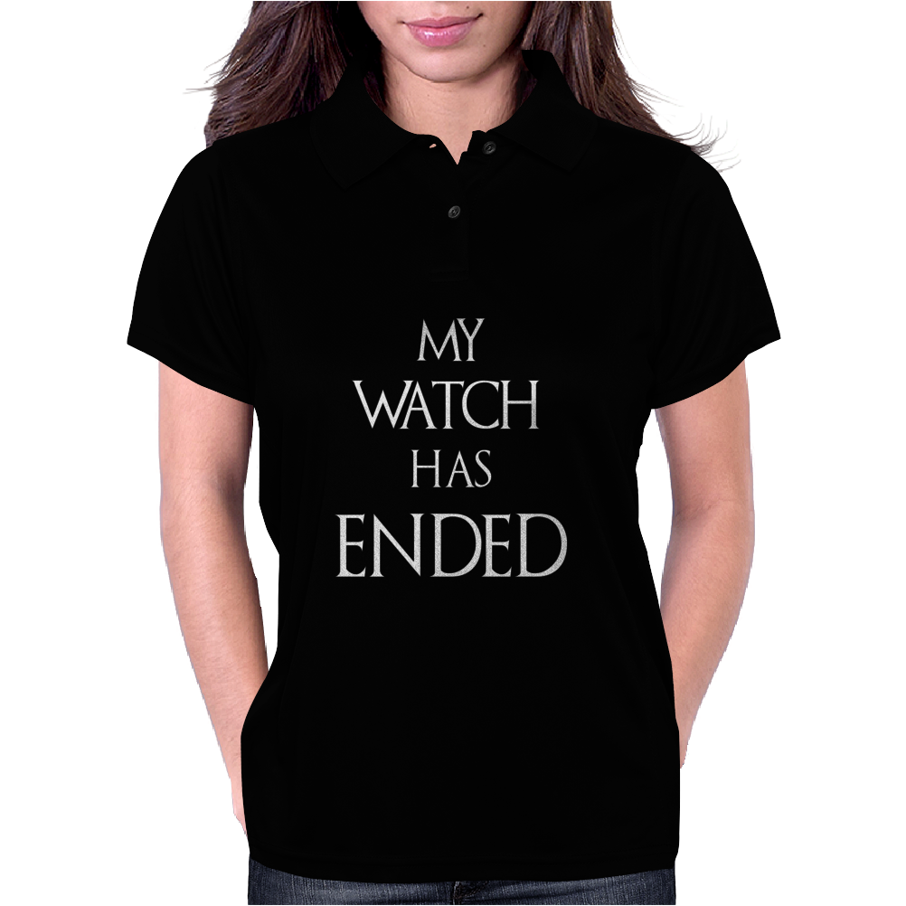 Game of thrones Jon Snow My Watch has ended Womens Polo