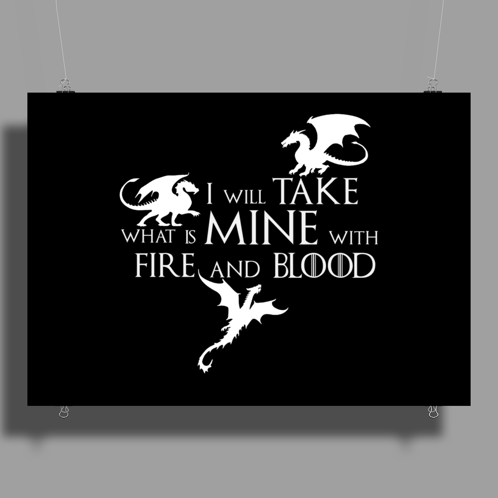 Game of Thrones Khalisee I will take what is mine Poster Print (Landscape)