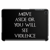 Game of Thrones Move or see Violence Tablet