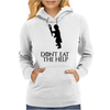 Game of thrones Tyrion Lannister Dont eat the help Womens Hoodie