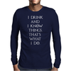 Game of Thrones Tyrion Lannister Drink and Know Things Mens Long Sleeve T-Shirt