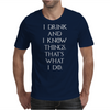 Game of Thrones Tyrion Lannister Drink and Know Things Mens T-Shirt