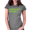 Gamers Do It All Night Womens Fitted T-Shirt