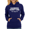GAMERS DON'T DIE THEY RESPAWN Womens Hoodie