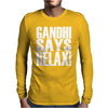 GANDHI SAYS RELAX! Mens Long Sleeve T-Shirt