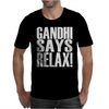 GANDHI SAYS RELAX! Mens T-Shirt