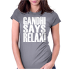 GANDHI SAYS RELAX! Womens Fitted T-Shirt
