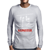 Gangster Mens Long Sleeve T-Shirt