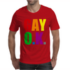 Gay Ok Design Mens T-Shirt