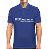 Geeks Are For Life Not Just Computer Problems Mens Polo