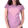Get In Here Love Heart Womens Fitted T-Shirt