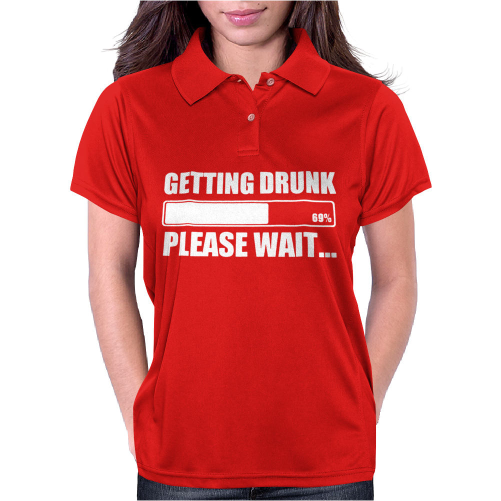 Getting Drunk .. Womens Polo
