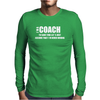 Gift For Coach Profession Mens Long Sleeve T-Shirt